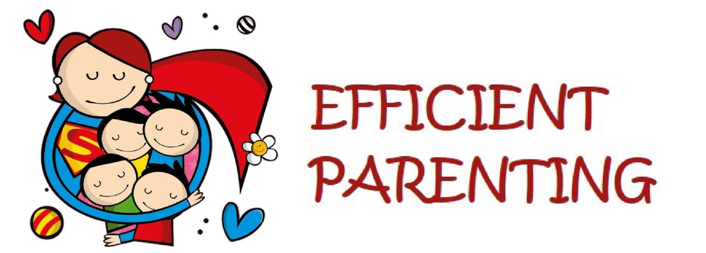 Efficient Parenting
